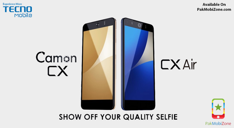 Tecno Mobile Camon Cx & Tecno Mobile Camon Cx Air
